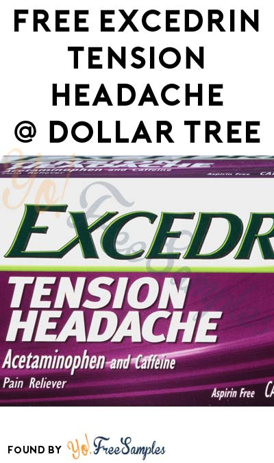 FREE Excedrin Tension Headache 24-Count At Dollar Tree