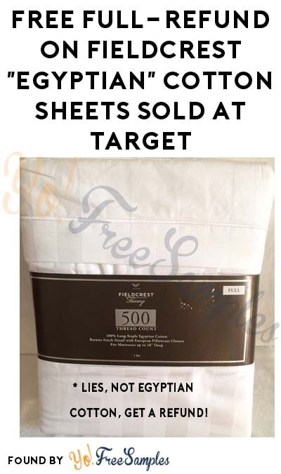 "FREE Full-Refund On Fieldcrest ""Egyptian"" Cotton Sheets Sold At Target (Previous Purchase Proof Required)"