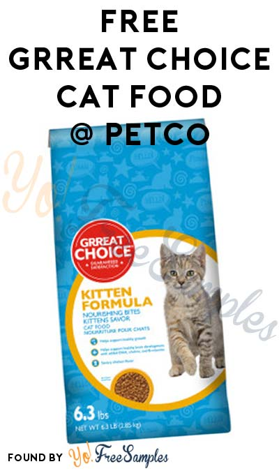 FREE Grreat Choice Cat Food 6.3 LB Bag At Petco (Coupon Required)