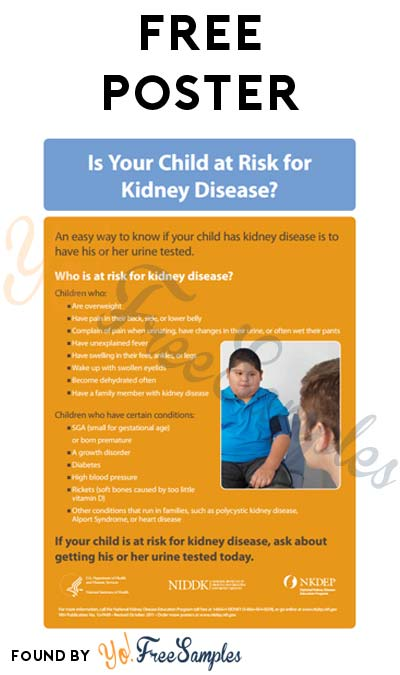 FREE Is Your Child at Risk for Kidney Disease Poster [Verified Received By Mail]