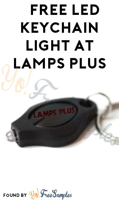 FREE LED Keychain Light & Light Bulbs At Lamps Plus (In-Store Coupon + Select Areas Only)