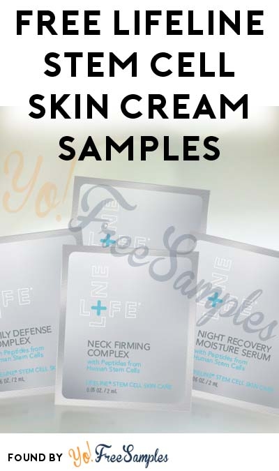 4 FREE Lifeline Stem Cell Skin Cream Samples [Verified Received By Mail]
