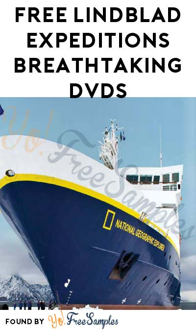 FREE Lindblad Expeditions Breathtaking DVDs