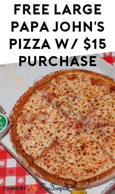 FREE Papa John's Large 3-Topping Pizza After $15 Order Before 9/11 [Verified Received By Belly]