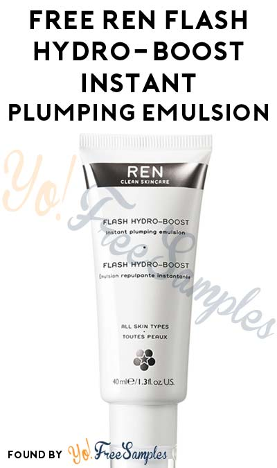 FREE REN Flash Hydro-Boost Instant Plumping Emulsion Sample [Verified Received By Mail]