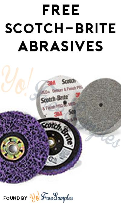 FREE Scotch-Brite Abrasives From 3M (Company Name Required)