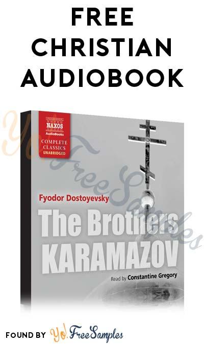 FREE The Brothers Karamazov Audiobook ($152.98 Normally)