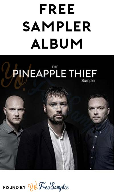 FREE The Pineapple Thief & Bruce Soord Sampler Album On Amazon