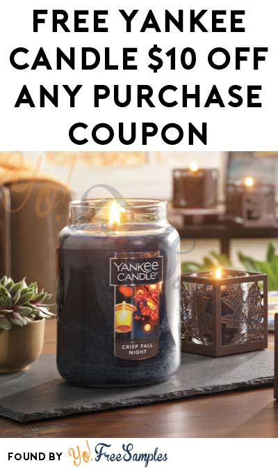FREE Yankee Candle $10 Off Any $10 Purchase Coupon