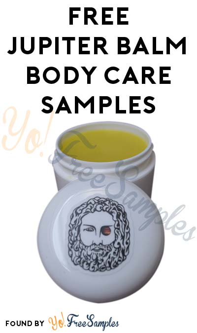 FREE Jupiter Balm All-Natural Body Care Samples