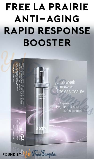 FREE La Prairie Anti-Aging Rapid Response Booster (In-Store Coupon)