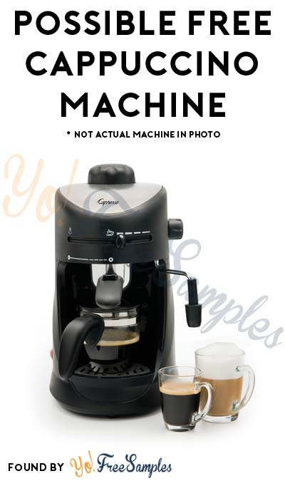 Possible FREE Cappuccino Machine From PowerReviews.com