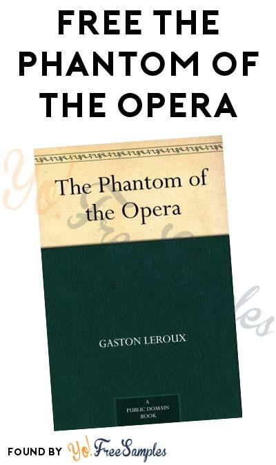 FREE The Phantom of the Opera Kindle