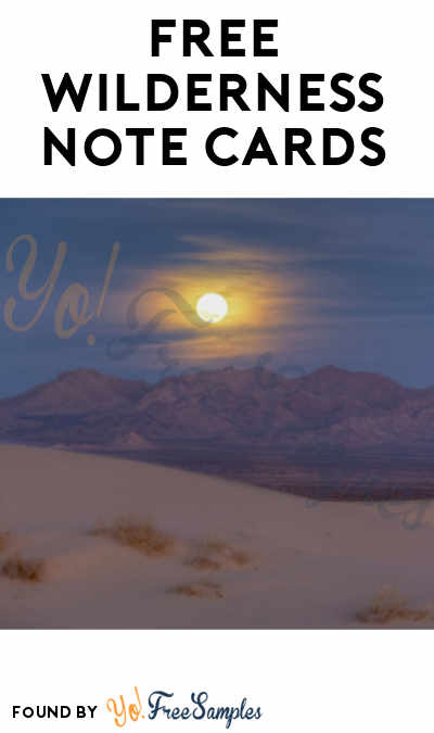 FREE Wilderness Society Note Cards