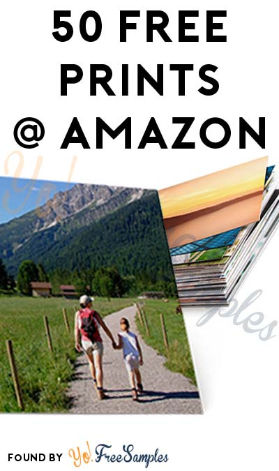 ENDS TODAY: 50 FREE 4″x6″ Photo Prints For Amazon [Verified Received By Mail]