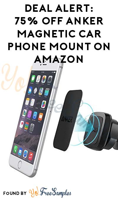 TODAY ONLY: 75% OFF Anker Magnetic Car Phone Mount On Amazon