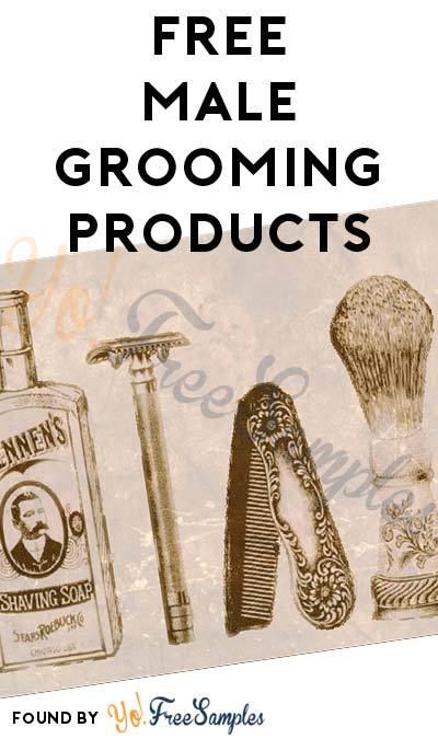 FREE Male Beauty Samples & $25-100 Gift Cards Occasionally From Male Grooming Product Testing Panel