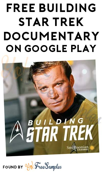 FREE Building Star Trek Documentary On Google Play