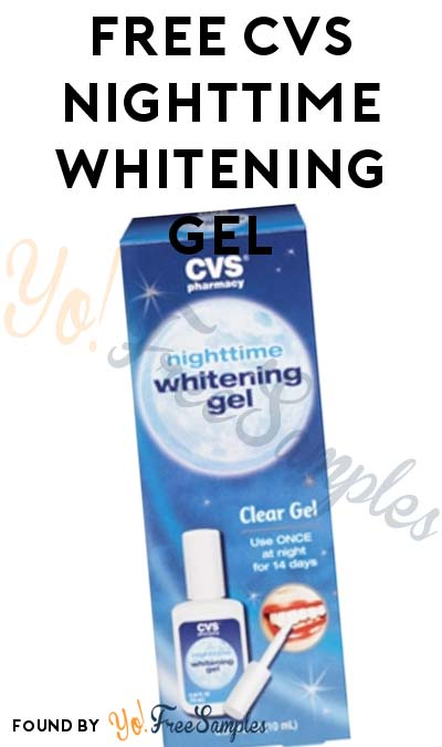 ENDS TOMORROW: FREE CVS Nighttime Whitening Gel (No Coupons Required)