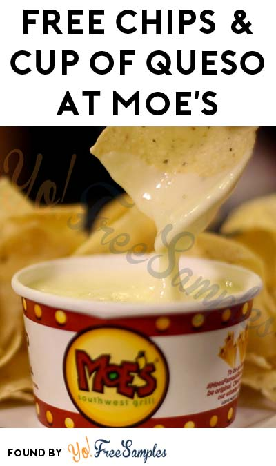 FREE Chips & Cup of Queso At Moe's Southwest Grill On 9/20