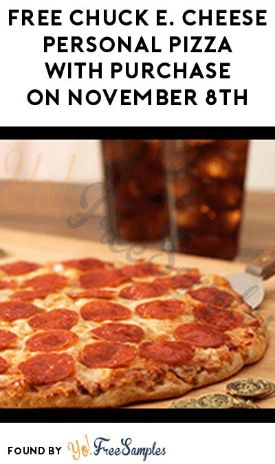 FREE Chuck E. Cheese Personal Pizza With Purchase On November 8th