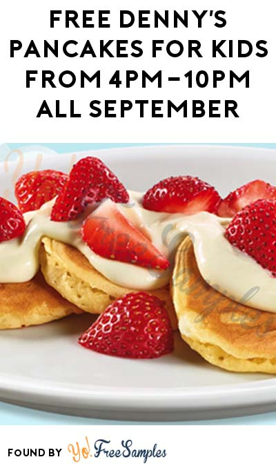 FREE Denny's Pancakes For Kids From 4PM-10PM All September