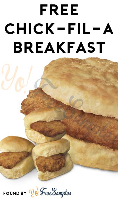ENDS TOMORROW: FREE Egg White Grill, 3 Chick-n-Minis or Chick-fil-A Chicken Biscuit For Breakfast