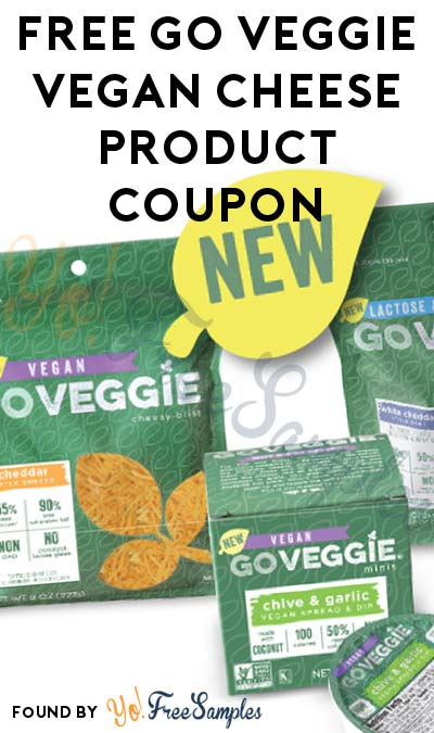 FREE Go Veggie Cheese Product Coupon + $2 Cashback [Verified Received By Mail]