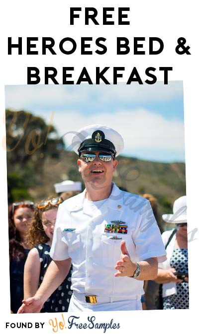 FREE Heroes Bed & Breakfast (Military & Veterans Only)