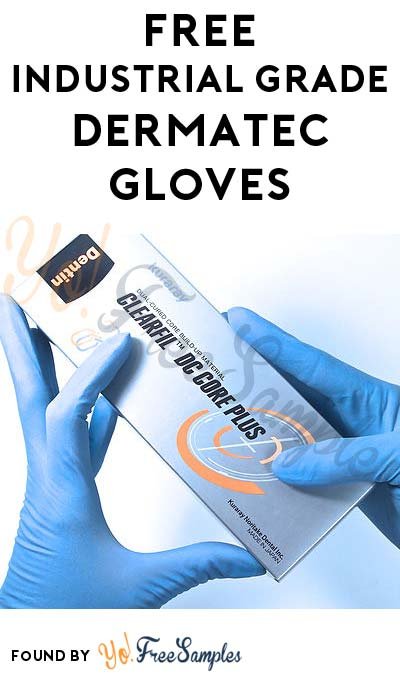 FREE Industrial Grade Dermatec Gloves (Company Name Required) [Verified Received By Mail]