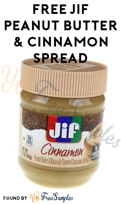 FREE Jif Peanut Butter & Naturally Flavored Cinnamon Breakfast Spread (Must Apply With Crowdtap)