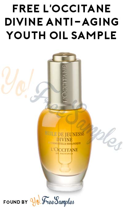 FREE L'Occitane Divine Anti-Aging Youth Oil Sample (Must Redeem In-Store)