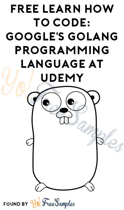 FREE Learn How To Code: Google's Golang Programming Language At Udemy