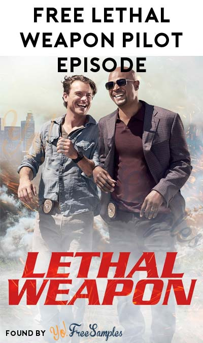 FREE Lethal Weapon Pilot Episode HD On iTunes, Amazon Instant Video, Google Play, Microsoft, Vudu & PlayStation