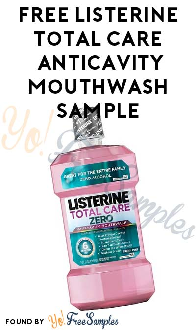 FREE Listerine Total Care Zero Fresh Mint Anticavity Mouthwash Sample For Completing CrowdTap Mission