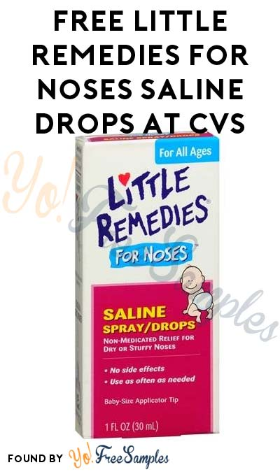 FREE Little Remedies for Noses Saline Drops At CVS (Coupon Required)