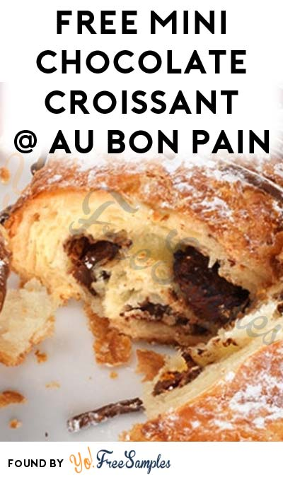 FREE Mini Chocolate Croissant At Au Bon Pain 1/30 2PM-5PM