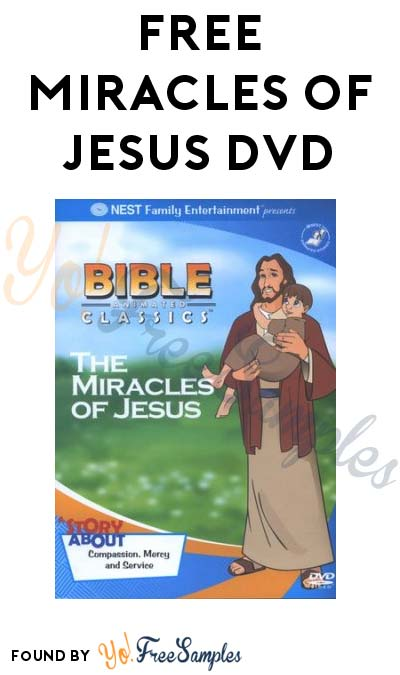 FREE Miracles Of Jesus DVD