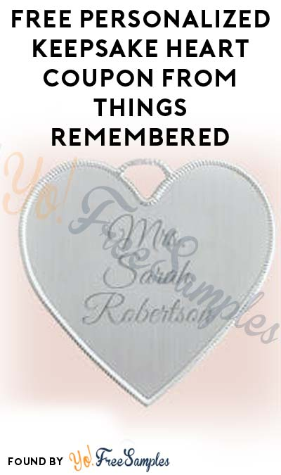 FREE Personalized Keepsake Heart Coupon From Things Remembered (Redeem In-Store)