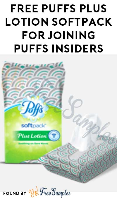 Possible FREE Puffs Plus Lotion SoftPack For Joining Puffs Insiders [Verified Received By Mail]