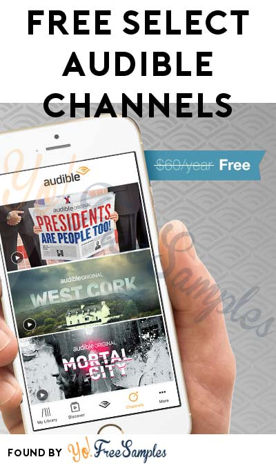 FREE Select Audible Channels For Amazon Prime Members ($60 Value)