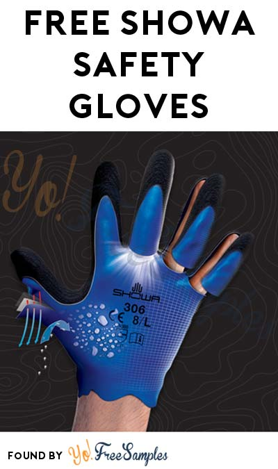FREE Showa Safety Gloves (Company Name Required)