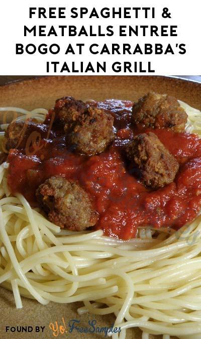 FREE Spaghetti & Meatballs Entree BOGO At Carrabba's Italian Grill