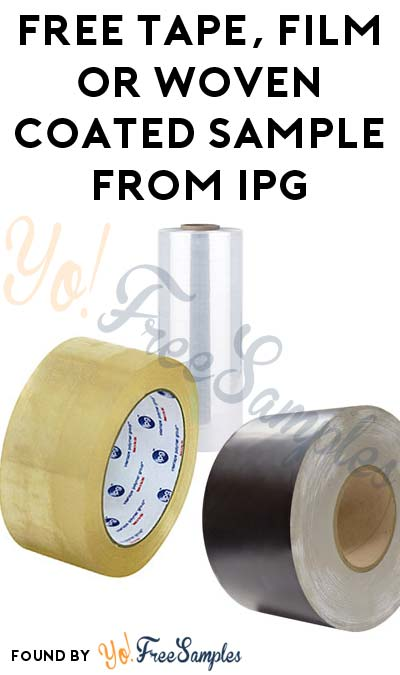 FREE Tape, Film or Woven Coated Sample From IPG
