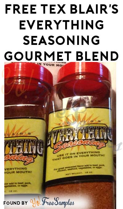 FREE Tex Blair's Everything Seasoning Gourmet Blend Sample