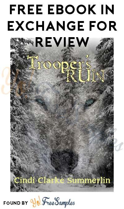 FREE Trooper's Run eBook By Cindi Clarke Summerlin In Exchange For Review