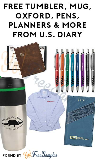 FREE Tumbler, Mug, USB Key Chain, Oxford, Pens, Planners & More From U.S. Diary (Company Name Required) [Verified Received By Mail]