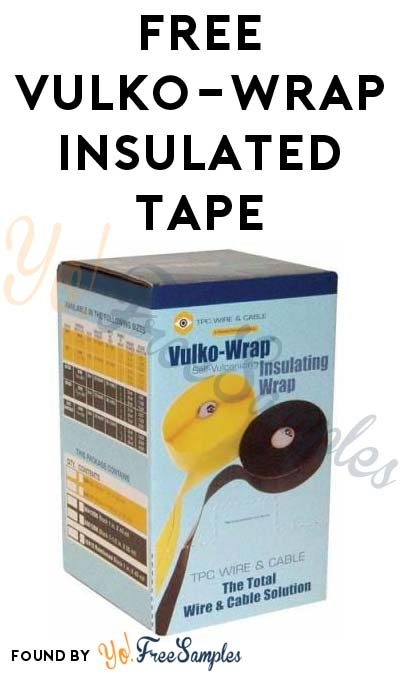 FREE Vulko-Wrap Insulated Tape (Company Name Required)
