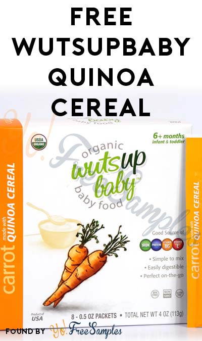FREE WutsupBaby Quinoa Cereal (Mom Ambassador Membership Required)