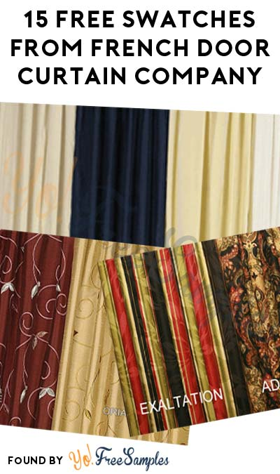 15 FREE Swatches From French Door Curtain Company